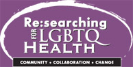 Re:Searching for LGBTQ Health